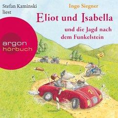 Eliot und Isabella und die Jagd nach dem Funkelstein / Eliot und Isabella Bd.2 (Szenische Lesung) (MP3-Download) - Siegner, Ingo