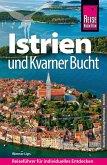 Reise Know-How Reiseführer Kroatien: Istrien und Kvarner Bucht (eBook, PDF)