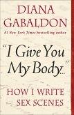 """I Give You My Body . . ."" (eBook, ePUB)"