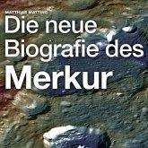 Die neue Biografie des Merkur (MP3-Download)