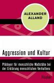 Aggression und Kultur (eBook, ePUB)