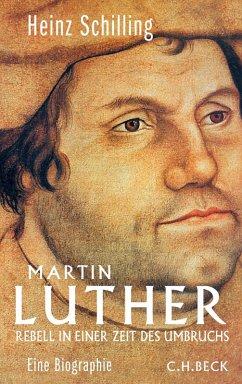 Martin Luther (eBook, ePUB) - Schilling, Heinz