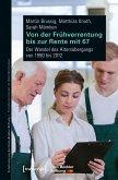 Von der Frühverrentung bis zur Rente mit 67 (eBook, PDF)