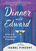 Dinner with Edward