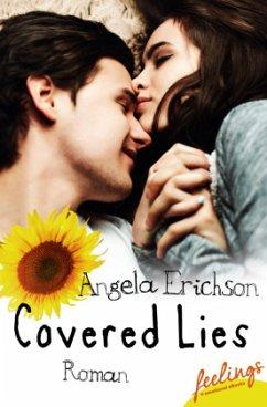 Covered Lies - Erichson, Angela