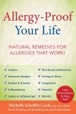 Allergy-Proof Your Life: The Natural Way to Beat Seasonal Allergies, Sinusitis, Rhinitis, & Asthma Without Drugs