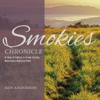 Smokies Chronicle: A Year of Hiking in Great Smoky Mountains National Park