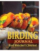 Birding Journal: Bird Watcher's Journal