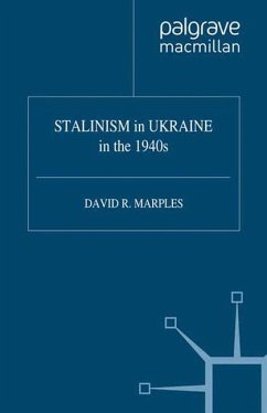 STALINISM in UKRAINE in the 1940s - Marples, D.