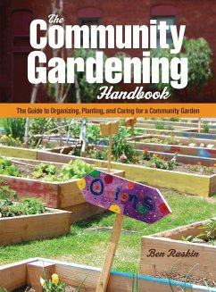 The Community Gardening Handbook: The Guide to ...