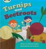 Bug Club Phonics Fiction Reception Phase 3 Set 10 Turnips and Beetroot