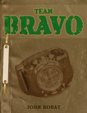Team Bravo (eBook, ePUB)