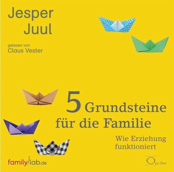 5 grundsteine f r die familie 4 audio cds von jesper juul. Black Bedroom Furniture Sets. Home Design Ideas