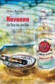 Havanna, die Diva der Antillen