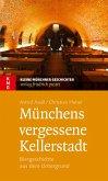 Münchens vergessene Kellerstadt (eBook, ePUB)
