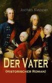 Der Vater (Historischer Roman) (eBook, ePUB)