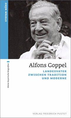 Alfons Goppel (eBook, ePUB) - März, Stefan