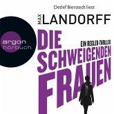 Die schweigenden Frauen - Ein Regler-Thriller (Autorisierte Lesefassung) (MP3-Download)