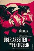 Über Arbeiten und Fertigsein (eBook, ePUB)