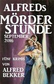Alfreds Mörder-Stunde September 2016 (eBook, ePUB)