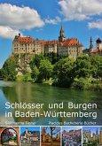 Schlösser und Burgen in Baden-Württemberg (eBook, ePUB)