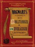 Hogwarts: Ein unvollständiger und unzuverlässiger Leitfaden (eBook, ePUB)