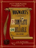 Hogwarts: An Incomplete and Unreliable Guide (eBook, ePUB)