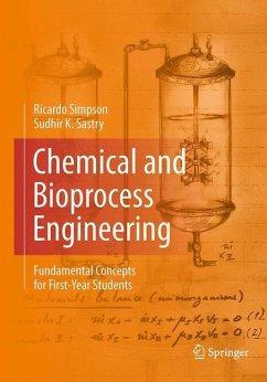 Chemical and Bioprocess Engineering - Simpson, Ricardo; Sastry, Sudhir K