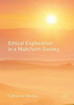 Ethical Exploration in a Multifaith Society - Shelley, Catherine