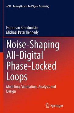 Noise-Shaping All-Digital Phase-Locked Loops - Brandonisio, Francesco;Kennedy, Michael Peter
