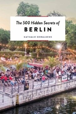 The 500 Hidden Secrets of Berlin