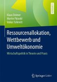 Ressourcenallokation, Wettbewerb und Umweltökonomie