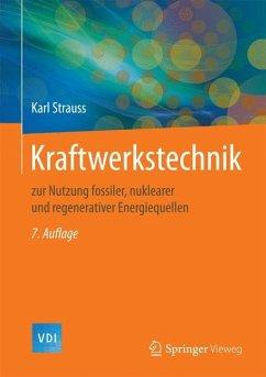 Kraftwerkstechnik - Strauß, Karl