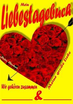 Mein Liebestagebuch - Meine große Liebe