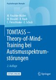 TOMTASS - Theory-of-Mind-Training bei Autismusspektrumstörungen