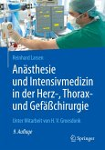 Anästhesie und Intensivmedizin in der Herz-, Thorax- und Gefäßchirurgie