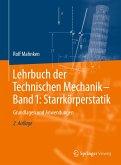 Lehrbuch der Technischen Mechanik - Band 1: Starrkörperstatik
