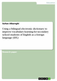 Using a bilingual electronic dictionary to improve vocabulary learning for secondary school students of English as a foreign language (EFL)