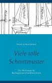 Viele tolle Schnittmuster