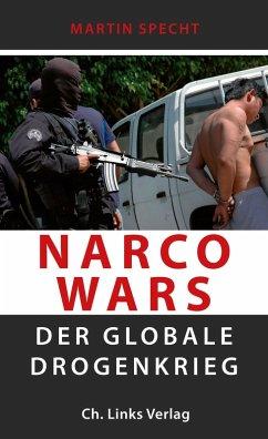Narco Wars (eBook, ePUB) - Specht, Martin