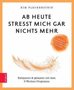 Ab heute stresst mich gar nichts mehr (eBook, ePUB) - Fleckenstein, Kim