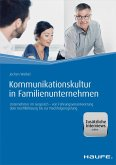 Kommunikationskultur in Familienunternehmen (eBook, ePUB)
