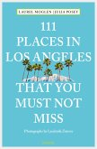 111 Places in Los Angeles that you must not miss (eBook, ePUB)