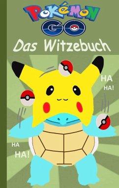 Pokémon GO - Das Witzebuch (eBook, ePUB)
