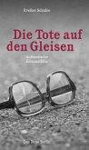 Die Tote auf den Gleisen (eBook, ePUB)
