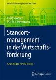 Standortmanagement in der Wirtschaftsförderung; .