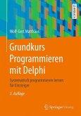 Grundkurs Programmieren mit Delphi