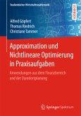 Approximation und Nichtlineare Optimierung in Praxisaufgaben
