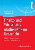 Finanz- und Wirtschaftsmathematik im Unterricht Band 2