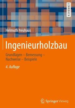 Ingenieurholzbau - Neuhaus, Helmuth